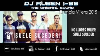 Suele Suceder Remix - Cumbia Villera (DJ Ruben i-88) [The Original Sound] 2015