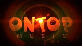 OnTop Music → Intro