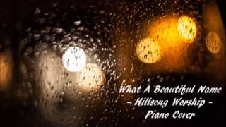 What A Beautiful Name - Hillsong Worship - Piano Cover