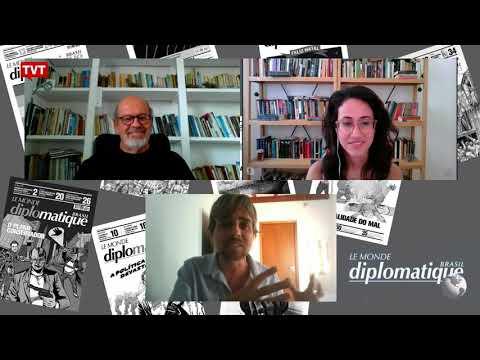 Desmonte das instituições democráticas – Programa Le Monde Diplomatique Brasil #45