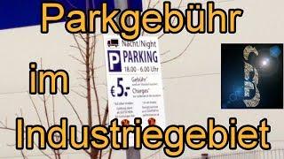 LKW Parkgebühren im Industriegebiet - Verrückte Welt