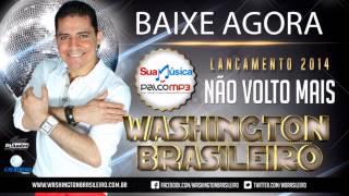 Washington Brasileiro Não Volto Mais