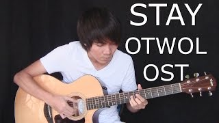 Stay (OTWOL OST) - Daryl Ong/Carol Banawa (fingerstyle guitar cover)