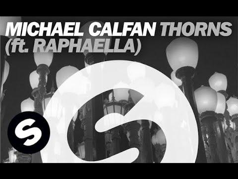 Michael Calfan - Thorns (Ft. Raphaella)