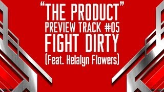 "PREVIEW: #05 FIGHT DIRTY (Featuring Helalyn Flowers) : ANGELSPIT'S ""THE PRODUCT"""