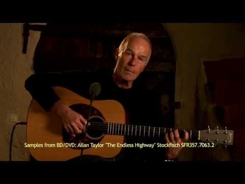 allan-taylor-the-endless-highway-movie-extract-stockfischrecords