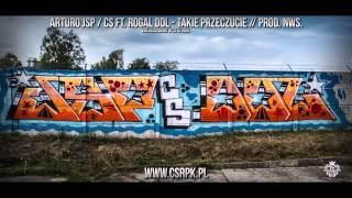 Arturo JSP / CS ft. Rogal DDL - TAKIE PRZECZUCIE // Prod. NWS.