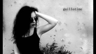 【Miery】- Guillotine