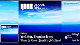 York feat. Brandon Jones - Wanna Be Known (Seven24 & Soty Remix)