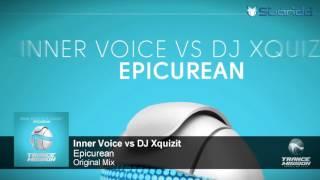 Inner Voice vs DJ Xquizit - Epicurean (Original Mix) [TranceMission]