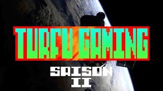 TURFU GAMING (Intro Saison 2)