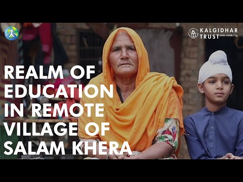 Realm of Education in Remote Village of Salam Khera | Akal Academy