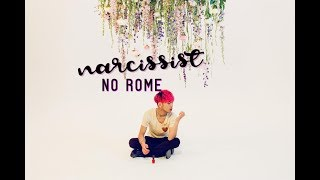 No Rome - Narcissist ft. The 1975 (Lyrics)