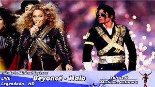 Tribute to Michael Jackson - Beyoncé Halo LIVE - Legendado HD