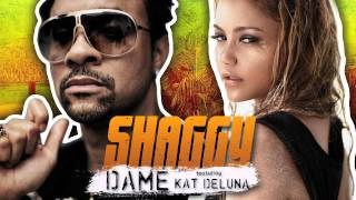 Dame - Shaggy feat Kat Deluna (Official Audio)