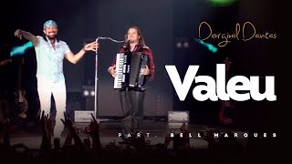 Dorgival Dantas - VALEU - Participação BELL MARQUES