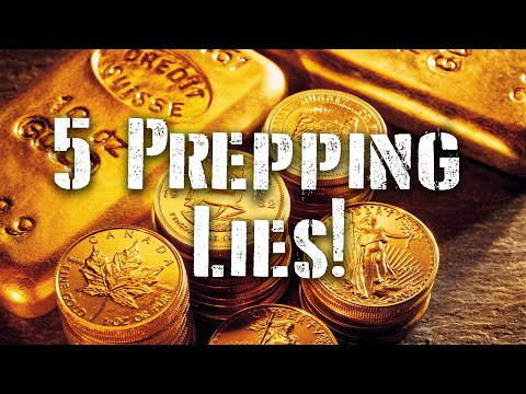 5 Biggest LIES You Where Told About Prepping!