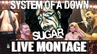 System Of A Down - Sugar LIVE MONTAGE (1997-2014)