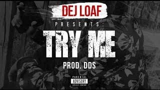 Dej Loaf - Try Me [Clean Version] [Hip Hop 2014]
