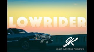 Lowrider by Joakim Karud (official)