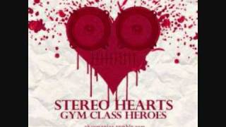 Gym Class Heroes feat. Adam Levine & Travie McCoy - Stereo Hearts