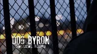 """""""Natural Blues"""" - Dog Byron (official music video)"""