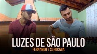 """Lucas & Henrique """"Luzes de São Paulo"""" Fernando e Sorocaba cover"""