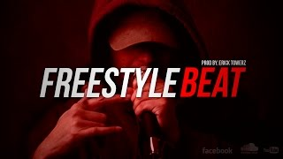 Underground Freestyle Beat - Hip Hop Rap Instrumental 2015 (Prod By. Erick Towerz)