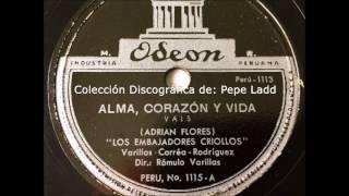 LOS EMBAJADORES CRIOLLOS - ALMA, CORAZÓN Y VIDA (¡EL ORIGINAL!)