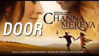 Door (Full Song) || CHANNA MEREYA || NINJA || Latest Punjabi new song 2017 || Kundi Muchh Records