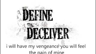Define the Deceiver - Vengeance (lyric video)