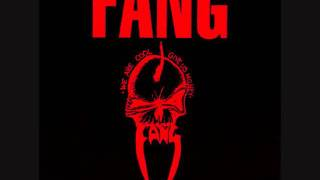 Fang - Everybody Makes Me Barf