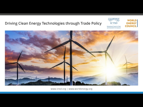 Driving Clean Energy Technologies through Trade Policy - Session II