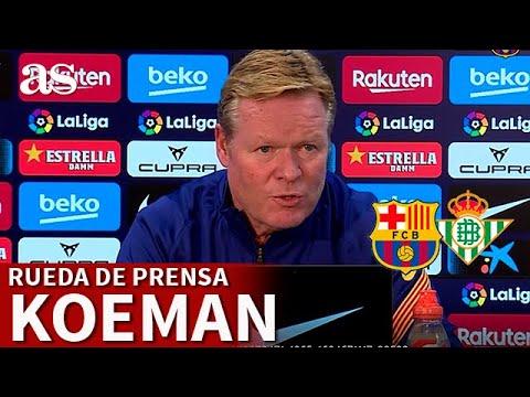 BARCELONA BETIS | KOEMAN defiende a MESSI | Diario AS