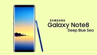 Galaxy Note 8 - OFFICIAL DEEP BLUE SEA COLOR!
