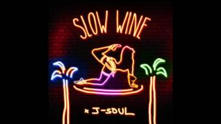 J-Soul - Slow Wine (Extended Mix)