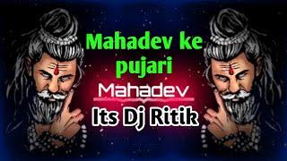 #DjRitikKumar Mahadev ke Pujari song killer remix.