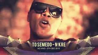 TO SEMEDO - AO VIVO - 5TH DEC 2015