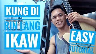 KUNG DI RIN LANG IKAW | DECEMBER AVENUE | EASY GUITAR TUTORIAL