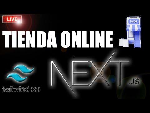 🛒Programa una Tienda Online Full Responsive con NEXT JS y Tailwindcss 🛍️