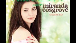 BAM - Miranda Cosgrove - Sparks Fly (Lyrics HD & HQ)