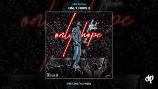YBS Skola - Bone On U [Only Hope 2]