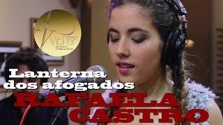 Rafaela Castro - Lanterna dos afogados