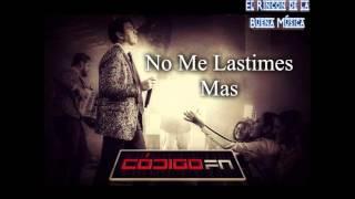 Codigo FN No Me Lastimes Mas 2016