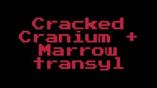 Cracked Cranium + Marrowtransyl edit (inspired by cosmic block)