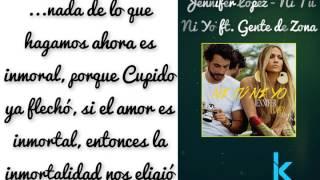 Jennifer Lopez - Ni Tú Ni Yo ft. Gente de Zona  (Letra)