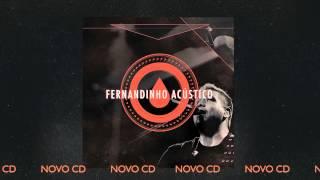 """FERNANDINHO ACÚSTICO - NOVO CD [PREVIEW FAIXA """"TEUS SONHOS""""]"""