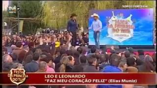 Léo e Leonardo - Faz Meu Coração Feliz - Mirandela Festa da Princesa - Somos Portugal