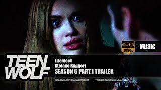 Stefano Ruggeri - Lifeblood   Teen Wolf Season 6 Part.1 Trailer Music [HD]