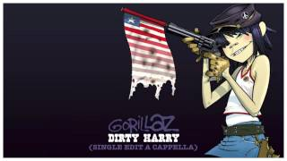 Gorillaz - Dirty Harry (Single Edit A Cappella)